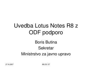 Uvedba Lotus Notes R8 z ODF podporo