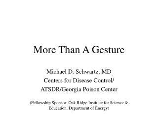 More Than A Gesture