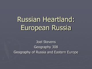 Russian Heartland: European Russia