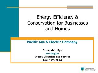 Energy Efficiency & Conservation for Businesses and Homes