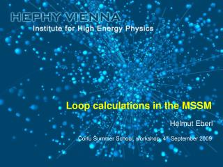 Loop calculations in the MSSM