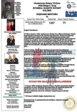 Uluslararası Rotary 10.Zone   2420.Bölge 5. Grup İSTANBUL SUADİYE ROTARY KULÜBÜ BAŞKANIN MEKTUBU
