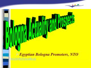 Egyptian Bologna Promoters, NTO mzsitohy@zu.eg