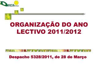 ORGANIZAÇÃO DO ANO LECTIVO 2011/2012