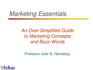 An Over-Simplified Guide to Marketing Concepts and Buzz-Words