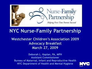 NYC Nurse-Family Partnership Westchester Children's Association 2009 Advocacy Breakfast