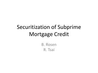 Securitization of Subprime Mortgage Credit