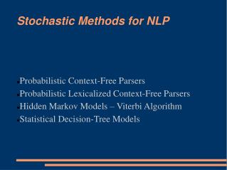 Stochastic Methods for NLP
