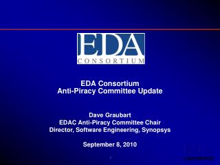 EDA Consortium Anti-Piracy Committee Update