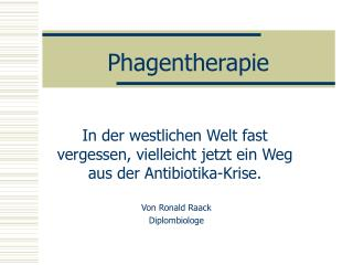 Phagentherapie