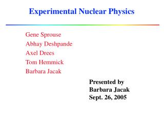 Experimental Nuclear Physics