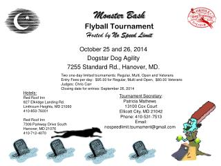 Monster Bash Flyball  Tournament Hosted by No Speed Limit