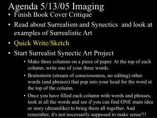 Agenda 5/13/05 Imaging