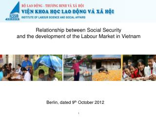 Relationship between Social Security and the development of the Labour Market in Vietnam