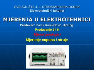 SVEUČILIŠTE J. J. STROSSMAYERA OSIJEK Elektrotehnički fakultet
