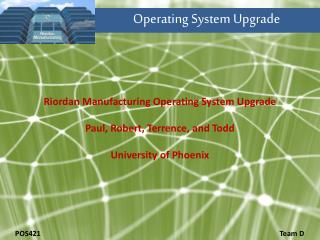 Operating System Upgrade