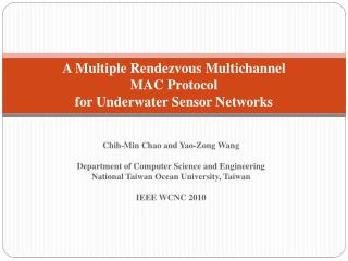 A Multiple Rendezvous Multichannel  MAC Protocol for Underwater Sensor Networks