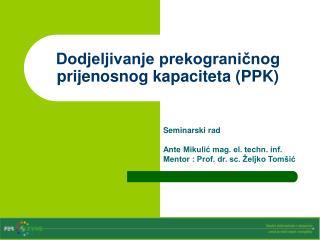 Dodjeljivanje prekograničnog prijenosnog kapaciteta (PPK)
