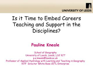 Is it Time toEmbed Careers Teaching and Support in the Disciplines?