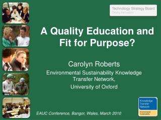 A Quality Education and Fit for Purpose?