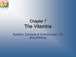 Chapter 7 The Vitamins