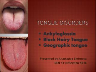 TONGUE DISORDERS