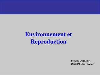 Fr quence de certaines pathologies  de la reproduction dans la population g n rale en France