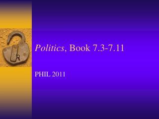 Politics , Book 7.3-7.11