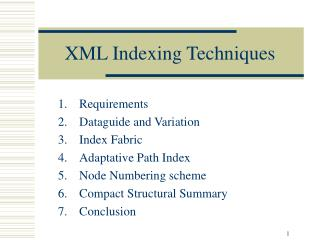 XML Indexing Techniques