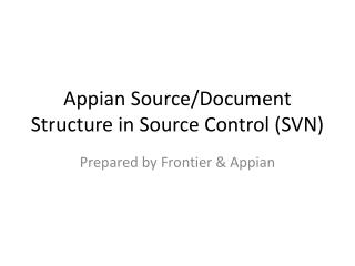 Appian Source/Document Structure in Source Control (SVN)