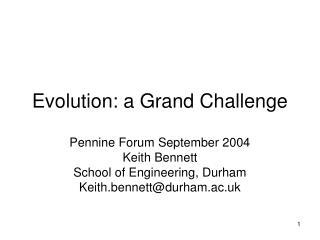 Evolution: a Grand Challenge
