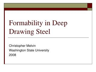 Formability in Deep Drawing Steel