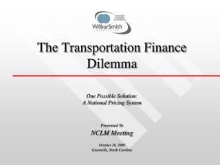 The Transportation Finance Dilemma