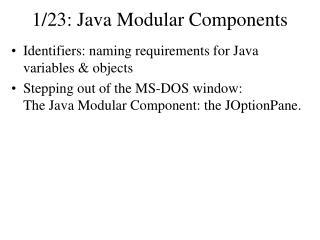 1/23: Java Modular Components