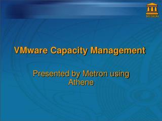 VMware Capacity Management