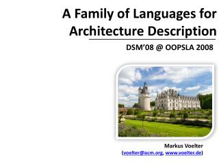 A Family of Languages for Architecture Description