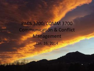 PACS 3700/COMM 3700 Communication & Conflict Management