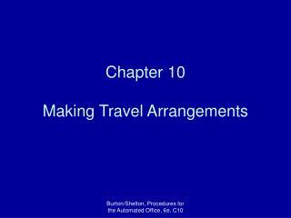 Chapter 10 Making Travel Arrangements