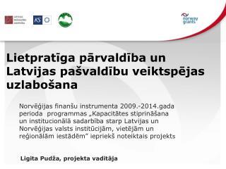 Lietpratīga pārvaldība un Latvijas pašvaldību veiktspējas uzlabošana