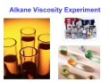 Alkane Viscosity Experiment