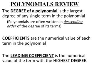 POLYNOMIALS REVIEW