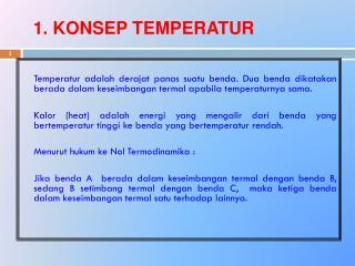 1. KONSEP TEMPERATUR