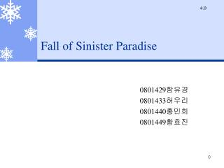 Fall of Sinister Paradise