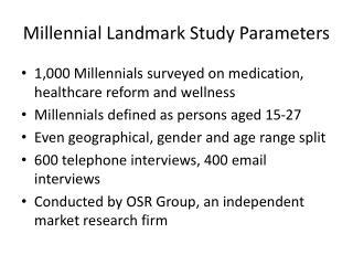 Millennial Landmark Study Parameters