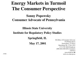 Energy Markets in Turmoil The Consumer Perspective