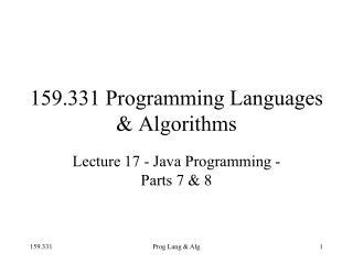 159.331 Programming Languages & Algorithms
