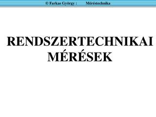 RENDSZER-JELLEMZŐK