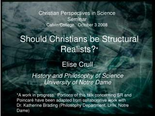 Should Christians be Structural Realists? *