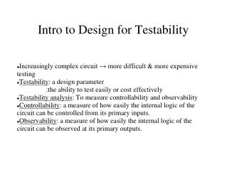 Intro to Design for Testability