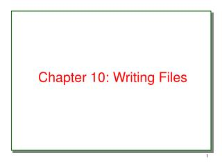 Chapter 10: Writing Files